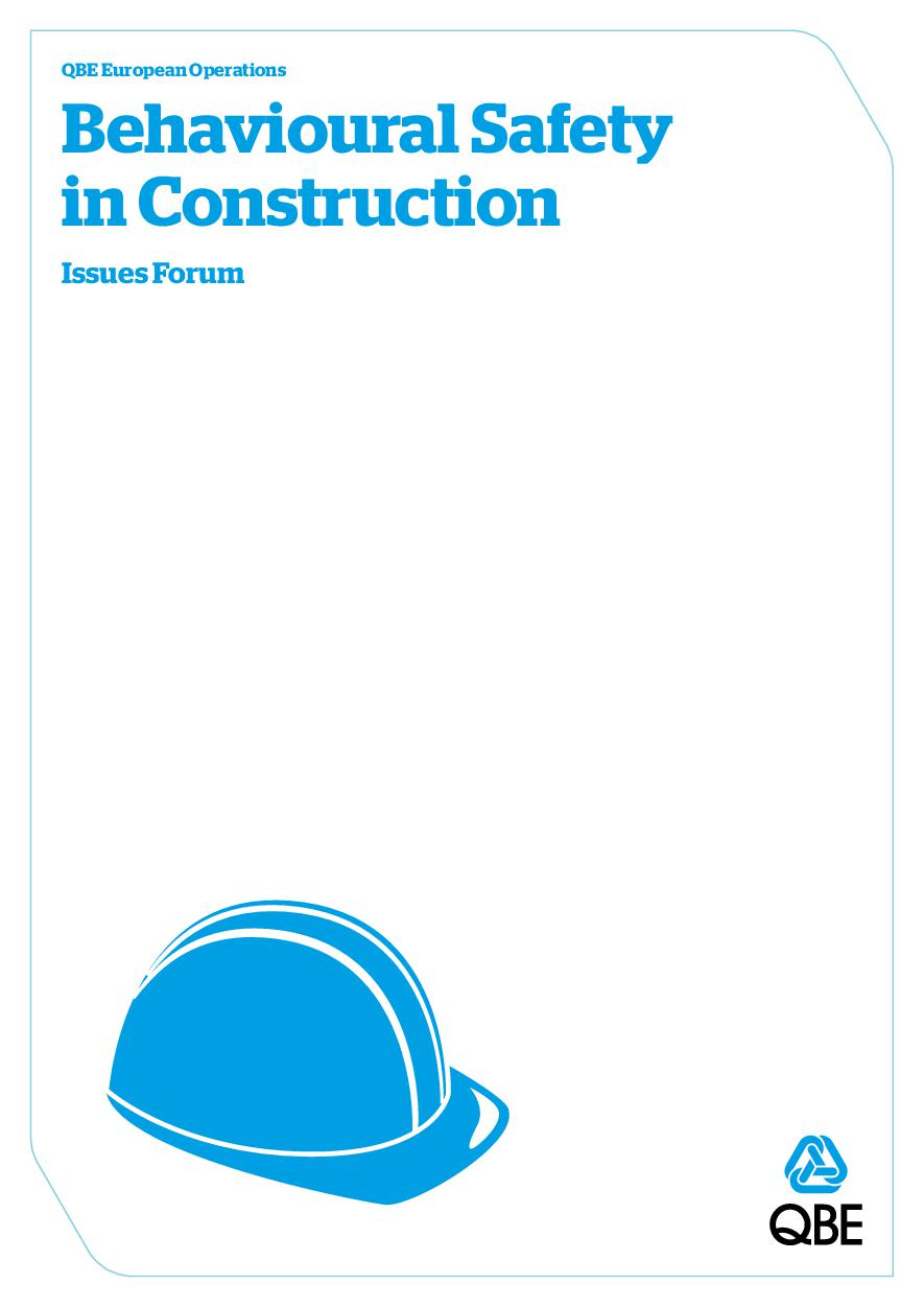 QBE Issues Forum - Behavioural safety in construction (PDF 1.5Mb)