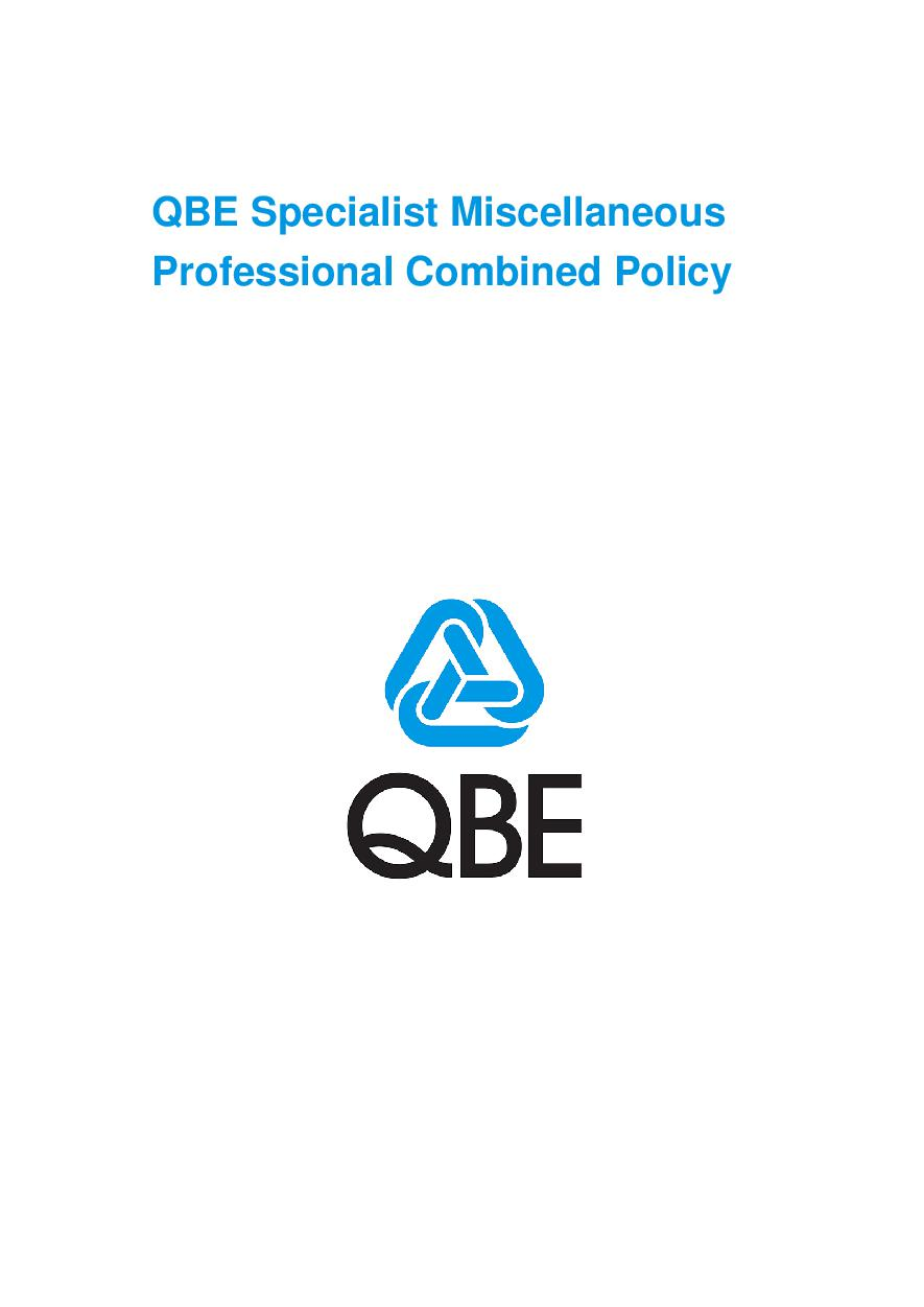 ARCHIVE - PJPU120816 QBE Specialist Miscellaneous Professional Combined Liability Policy