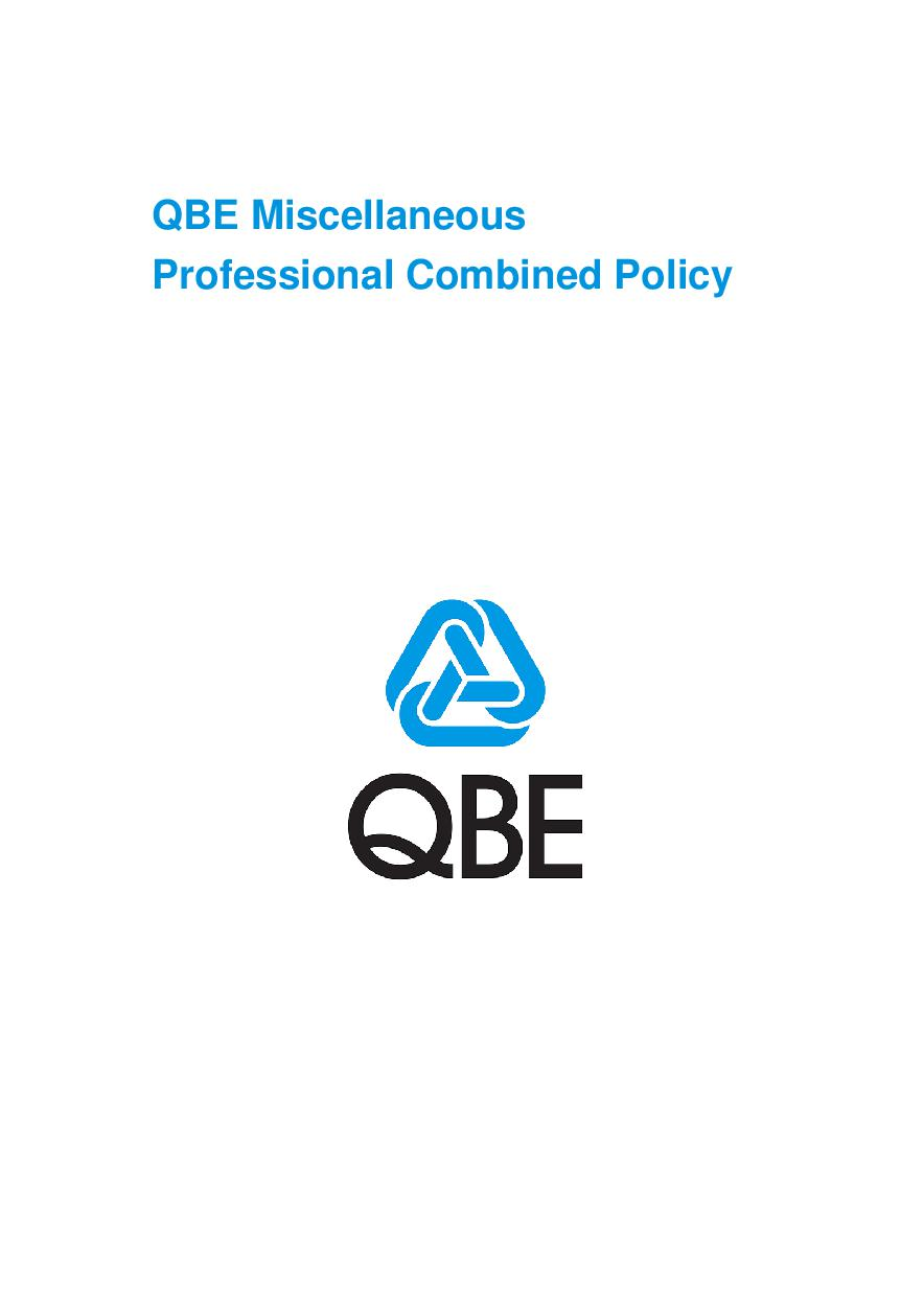 ARCHIVE - PJPU030913 QBE Miscellaneous Professional Combined Policy