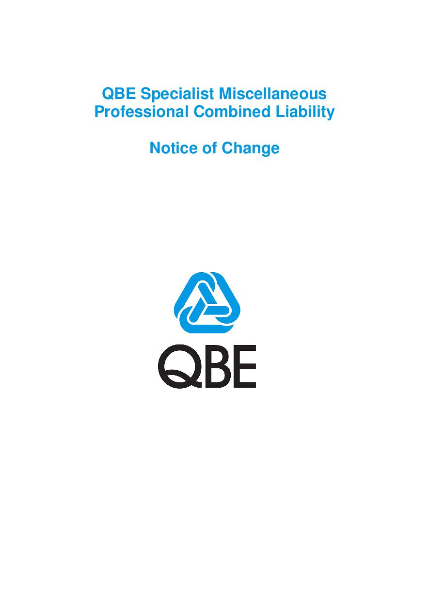 ARCHIVE - NJPU120816 QBE Specialist Miscellaneous Professional Combined Liability - Notice of change