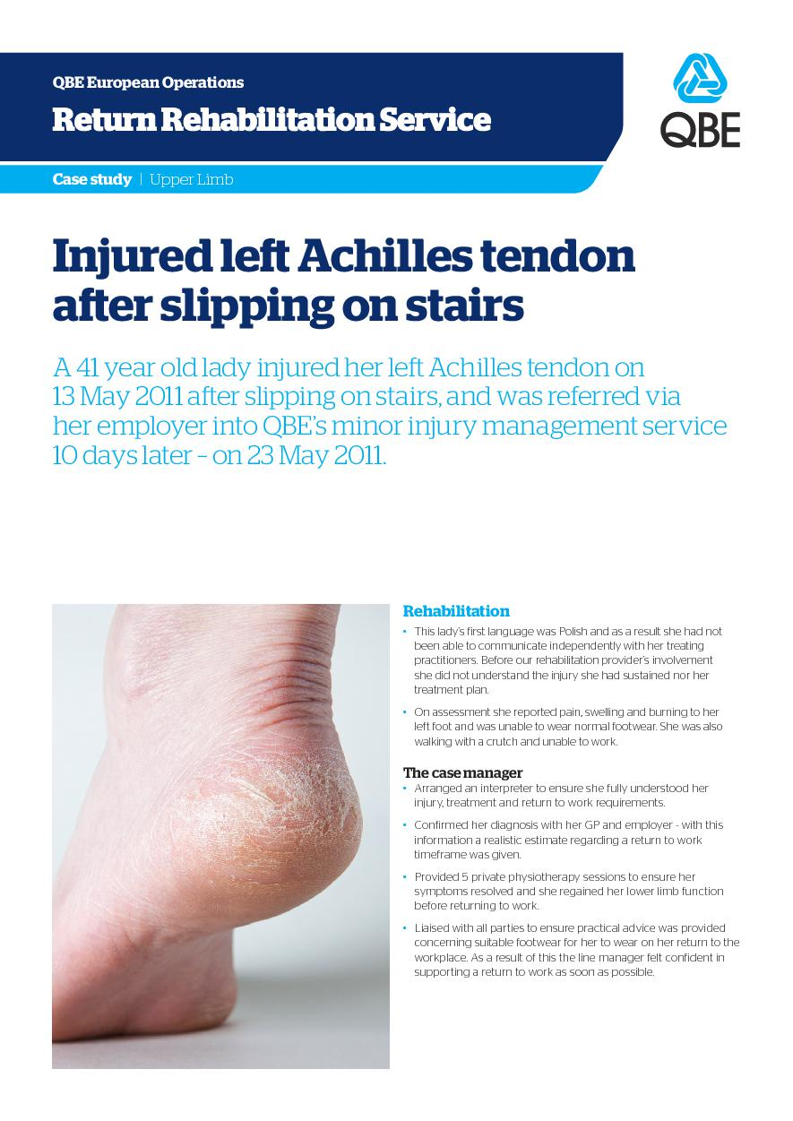 Injured left Achilles tendon after slipping on stairs (PDF 1.6Mb)