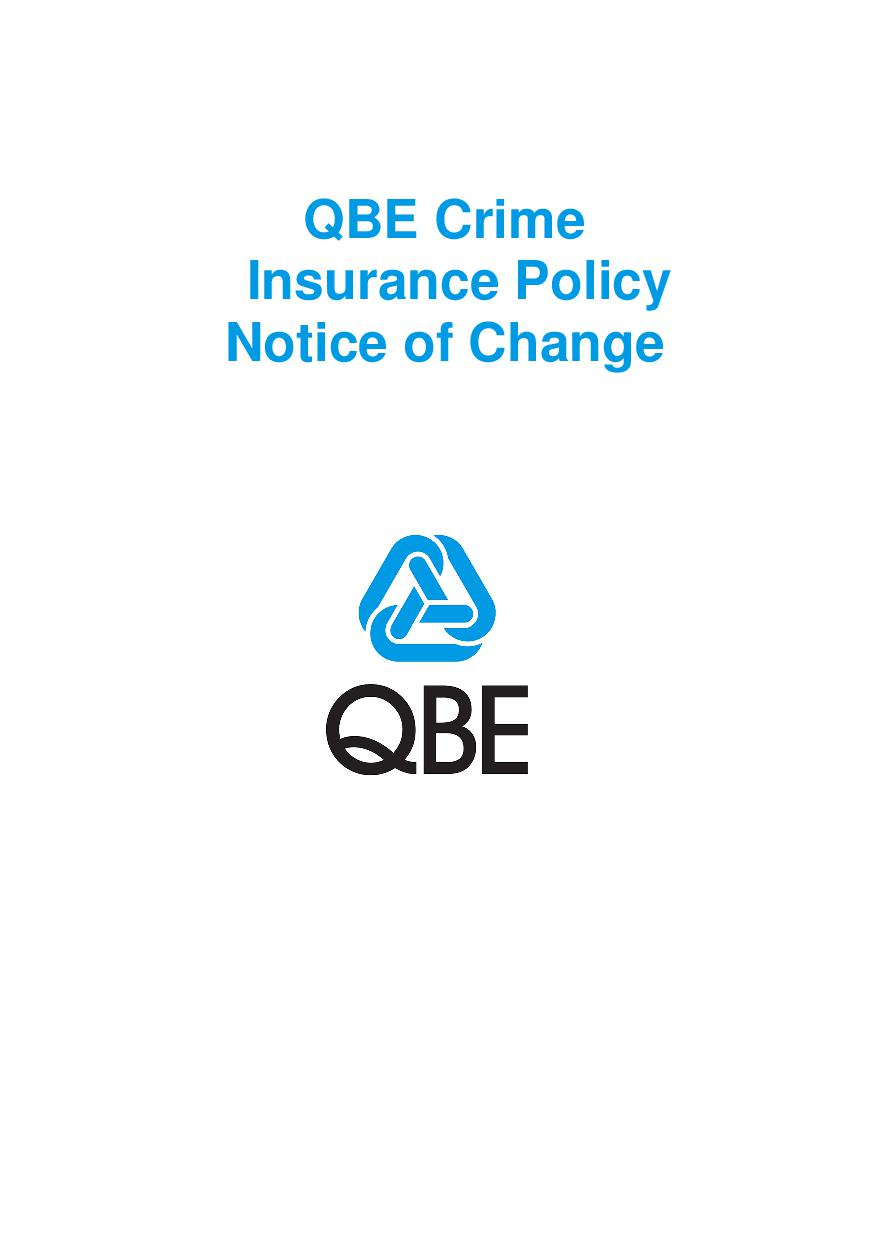 NCRS010119 QBE Crime Insurance Policy  Notice of Change