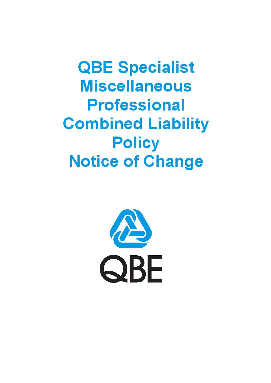 NJPU090819 QBE Specialist Miscellaneous Professional Combined Liability Policy   Notice of Change