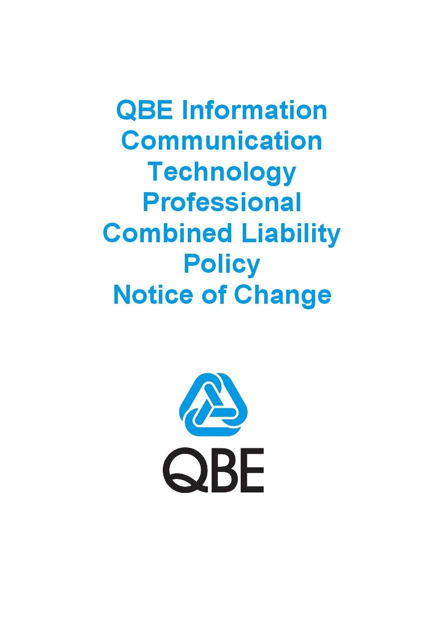 NJPV090819 QBE Information Communication Technology Professional Combined Liability Policy   Notice of Change